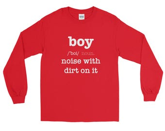 Definition Of A Boy, Noise With Dirt On It Long Sleeve T-Shirt