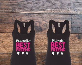 Best Friend Shirts, Best Friend Tanks, Brunette Best Friend Blonde Best Friend, Bestie Tanks, Ladies Night Out