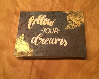 Homemade card-Follow your dreams-butterfly paper