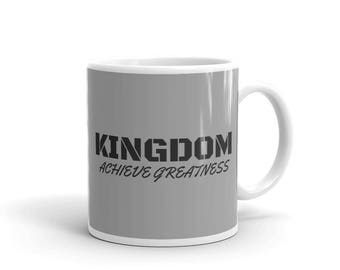 Kingdom's Achieve Greatness Mug made in the USA