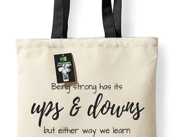Fairtrade cotton tote bag with inspiring quote (Ups and downs)
