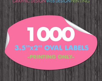 1000 Oval Labels - 3.5x2 Inch, Professional Full Color Printing, Glossy, Label Printing, Printed Labels, Sticker Printing, Printed Stickers