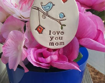 My favorite little Plant Marker - love you mom, garden decor, plant stake, Mother's Day Gift, Valentine, garden decor