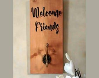 Welcome Friends Hook