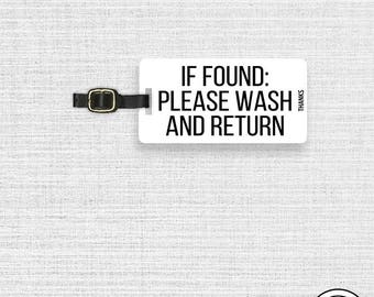 Luggage Tag Funny If found Please wash Thanks Metal Luggage Tag With Printed Custom Info On Back, Single Tag