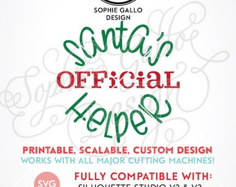 Santa's Official Helper Quote SVG DXF png digital download files for Silhouette Cricut vector clip art graphics Vinyl Cutting Machine Print