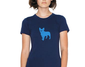 French Bulldog Shirt For Women, Frenchie T- Shirt, Dog Lover, Junior Fit, Bulldog Graphic Tee Hand Printed, Short Sleeved Cotton Crewneck
