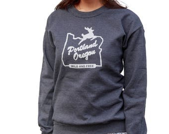 Portland Oregon| Wild & Free| Men's sweatshirt| Hometown tees| White stag| Unisex| Made in Oregon| jumper| Great gift| Travel tees| PDX.