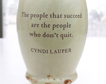 Cyndi Lauper Words of Success Ceramic Cup