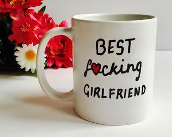 Best F*cking Girlfriend Coffee Mug, Funny Coffee Mug For Girlfriend, Best Girlfriend Mug, Best Fucking Girlfriend, Trophy Valentines Gift