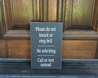 No Soliciting Sign~Porch Decor~Housewarming Gift~No Solicitation Sign~Please Don't Knock~Do Not Disturb ~Entry ~No Salesman~Do Not Ring Bell
