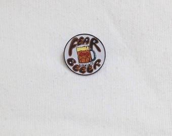 Vintage 1970s Fear No Beer Radical Enamel Pin