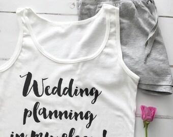 Wedding Planning In My Sleep | Wedding Pyjamas | Bridal Pyjamas | Bride To Be PJs | Bride PJs
