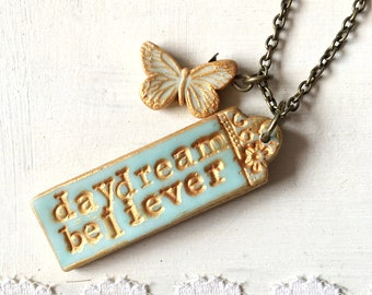 Daydream Believer, Quote Necklace, Message Tag necklace, Custom quote, Bible verse Necklace, Write a message Jewelry, The monkees