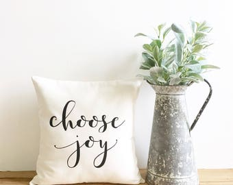 choose joy pillow cover, inspirational pillow, farmhouse pillow cover, fixer upper decor, farmhouse style, typography pillow,  wedding gift