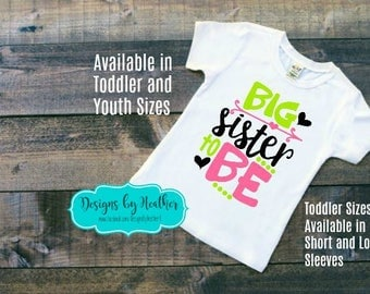 Big Sister - Big Sister Shirt -  Big Sister T-Shirt - Toddler and Youth - Big Sister To Be - Sisters Shirt - Girl Clothes
