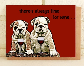 English Bulldogs Wine Greeting Birthday Card