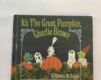 It's The Great Pumpkin, Charlie Brown Hardcover First Edition 1967 by Charles M. Schulz Good Condition