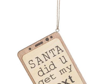 """SANTA did U get my text, 5.5"""" Cork Ornament - Millenials and Young Adults , Tech, Social, Cool gift"""