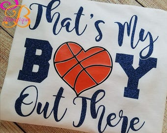 That's My Boy Basketball shirt, Basketball vinyl shirt