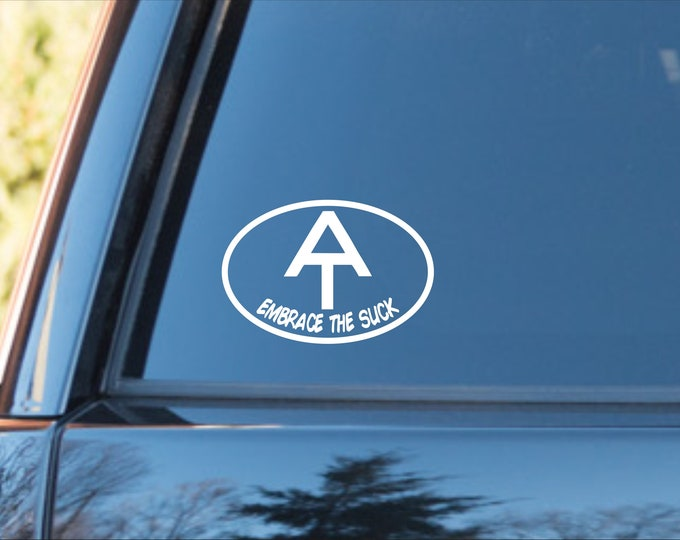 Embrace the suck vinyl decal, Appalachian Trail decal, Appalachian Trail sticker, Embrace the suck sticker, AT decal, AT sticker, hiker
