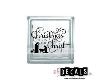 Christmas BEGINS WITH Christ - Holiday Vinyl Lettering for Glass Blocks - Decals for Crafts