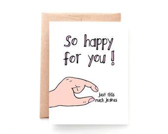 Congratulations Card - Engagement Card - Pregnancy Card - New Home - New Job - Funny Congratulations - Job Promotion Card - Jealous Much