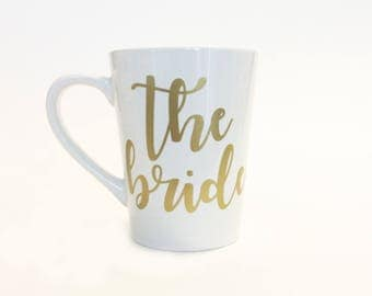 The Bride Ceramic Coffee Mug Gold / Script Font / Calligraphy / Wedding Shower / Bridal Party / Bride Present / Bridal Gift / Bridal Shower