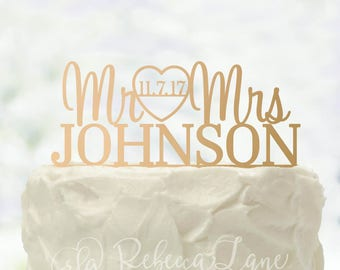 Wedding Cake Topper | Mr and Mrs | Heart | Date | Last Name | Metallic | Glitter | Gold | Wood | Rose Gold | Custom