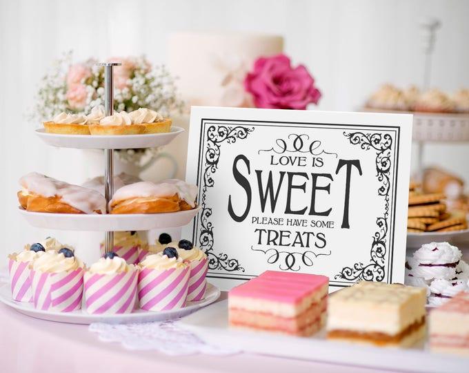 Love is Sweet Sign, Dessert Table Sign | PRINTABLE Wedding, Baby Shower Sign, Black White Wedding signage, Wedding Decor, Shower Decorations