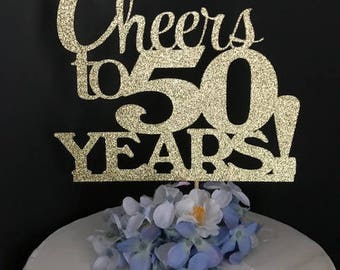 Cheers to 50 Years Cake Topper, Birthday topper, CHEERS TO 50 YEARS , Birthday Cake Decor, Anniversary Happy Bithday Cake Topper