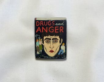 Brooch / Pin * HANDMADE and UNIQUE - Drugs & Anger