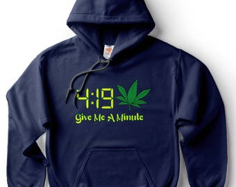 Marijuana Hoodie Funny April 420 Cannabis Weed Legalize Pot Smoker Tee Shirt