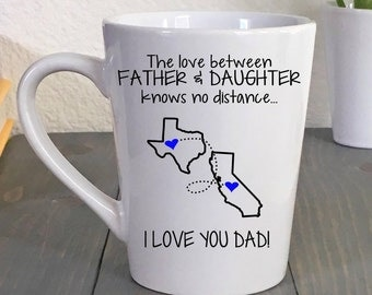 State to State Coffee Mug Father Daughter Gift - Long Distance Dad Mug - Fathers Day Coffee Mug - Moving Away Gift - Gift for Dad