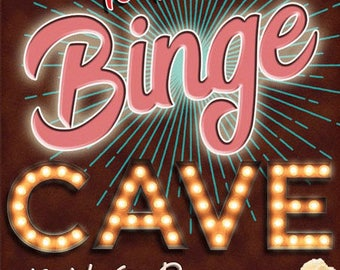 Welcome to the Binge Cave Metal Sign, Movie Room, Home Theater, Den