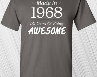 Made In 1968 50 Years Of Being Awesome T-shirt | 50th Birthday | Gift For Men | Gift For Women | Funny | Custom Any Year | Birthday Present