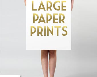 Print On Paper . Premium Heavyweight Matte Paper Printed with Archival inks . Print sizes 11 x 14 to 42 x 60 inches Custom Sizes Available