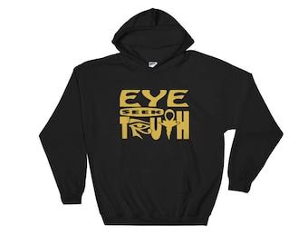 Eye Seek Truth Hooded Sweatshirt // Ankh Hoodie // Kemetic Clothing // Egyptian Ankh and Eye of Horus Eye of Heru // African Clothing
