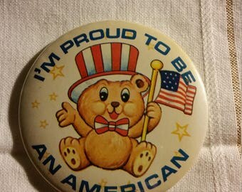 I'm Proud To Be An American Vintage Button