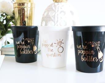 Bachelorette Party Cups, bachelorette cup, were poppin bottles, he popped the question, Bachelorette Party Favor, Bachelorette gift, bridal