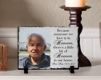 Memorial Plaque, Because Someone We Love is in Heaven, Personalized Gift, Photo Memorial, In Memory Of Plaque, Photo Slate, Memorial Slate