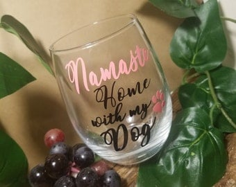 Namaste Wine Glasses, Namaste Home, Wine Glass, Dog Wine Glass, Wine & Dog Lovers Gift, Dogs And Wine, Wine Gift, Valentine's Day Gift