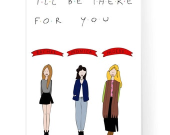 Friends Poster / Rachel Monica Phoebe / TV Series / I'll Be There For You / Tv Show Poster / Central Perk / Instant Download / 2JPEG files
