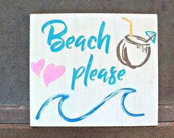 Beach Please | Wood Signs | Beach Sign | Home Decor | Coastal Decor | Beach Decor | Summer Decor