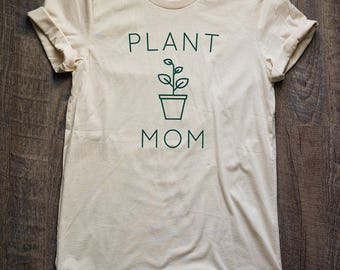 Plant Shirt // Plant Mom Shirt // Plant Lover Shirt // Plant Lover Gift // Plant Mom Tee // Cactus // Succulent // Plants