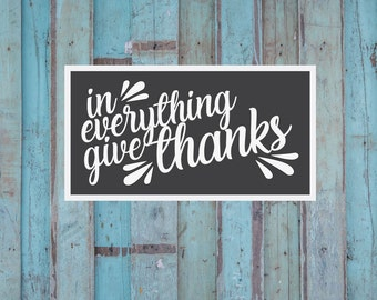 Thanksgiving SVG, Be Thankful Sign, Give Thanks, Bible Verse SVG, Fall, Vector, SVG, Cut File, Printable, Print, Sticker, Wall Art