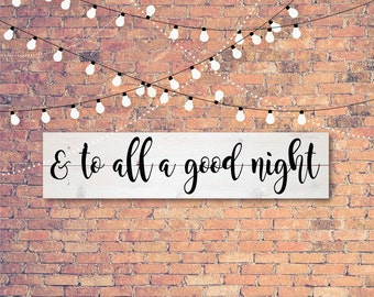 And To All A Good Night Sign, Christmas SVG, Vintage Christmas SVG, Print, Vector, DXF, Fixer Upper, Magnolia Farms, Joanna Gaines, Wall Art