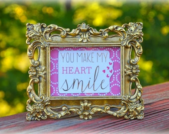 Shabby Chic Frame (You Make My Heart Smile)