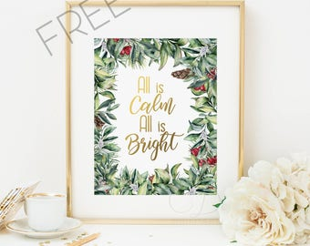 All Is Calm All Is Bright, Christmas Prints, quote prints,  Christmas Decoration, Holiday Decor, inspirational quotes, art print, floral art
