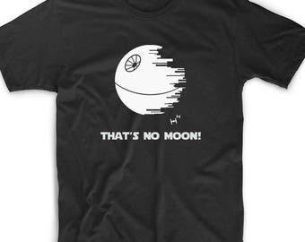 That's No Moon Tee Custom Geek Nerd Gamer Funny Unique Fun Math Death Big Bang Theory Scientist Sci Fi Star